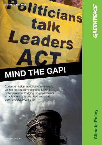 MIND THE GAP! - Greenpeace