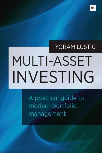 Read a PDF Sample of Multi-asset Investing - Harriman House