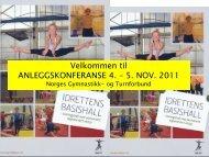 Anleggskonferansen 2011 - Svein Hagberg.pdf - Norges gymnastikk ...