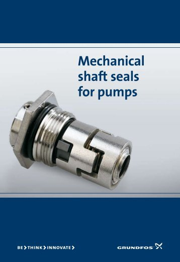 Mechanical shaft seals for pumps - Grundfos