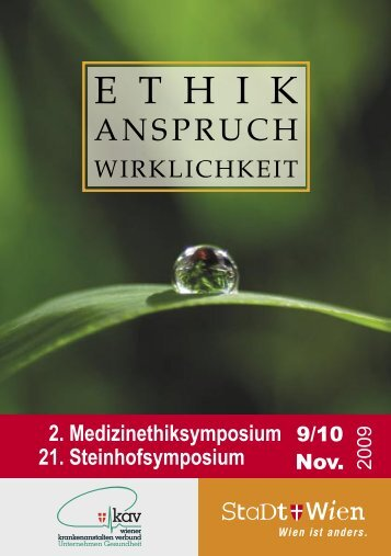 2. Medizinethiksymposium _21. Steinhofsymposium ... - G´sund Online