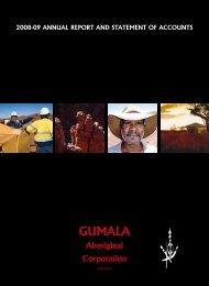 Annual report 2009 - Gumala