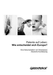 Patente auf Leben: Wie entscheidet sich Europa? - Greenpeace
