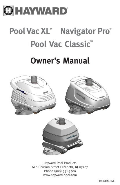 Hayward owner's manual for pool vac xl navigator pro pool vac.