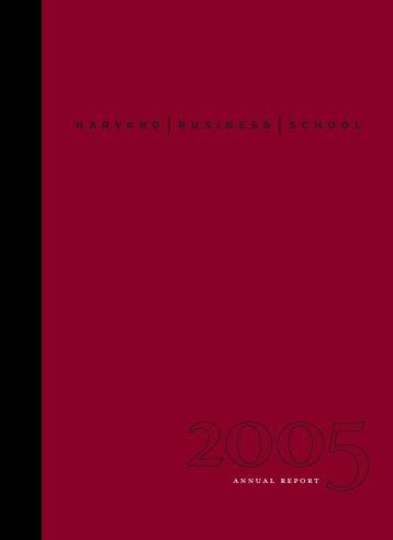 Annual Report 2005 - Harvard Business School
