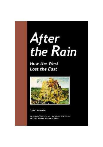 After the Rain - How the West Lost the East - GorgeLink.Org