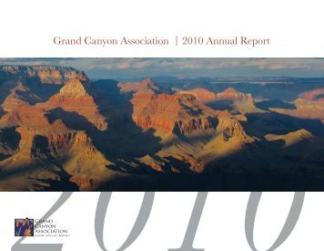Grand Canyon Association 2010 Annual Report | - The Grand ...