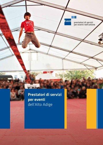 I Prestatori di servizi per eventi dell'Alto Adige nell'Unione