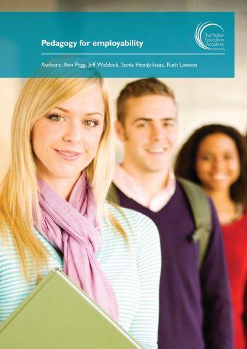 Pedagogy for employability - Higher Education Academy