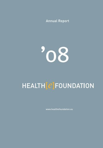 Annual Report 2008 - Health[e]Foundation