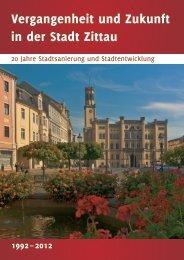Vergangenheit und Zukunft in der Stadt Zittau
