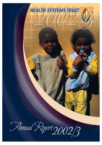 Annual Report 2002/3 - Health Systems Trust