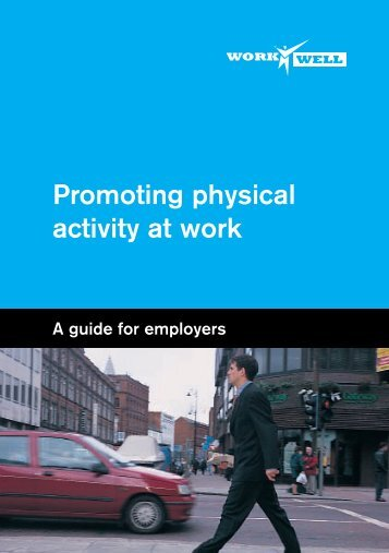 Why promote physical activity at work? - Health Promotion Agency