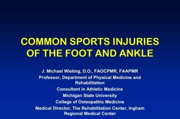 Common Sports Injuries of the Foot and Ankle - Oklahoma State ...