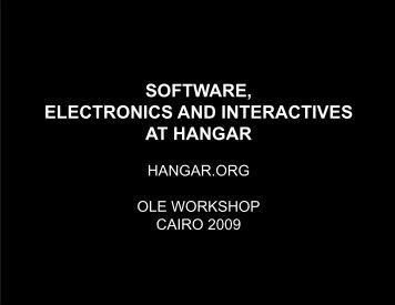 SOFTWARE, ELECTRONICS AND INTERACTIVES AT HANGAR