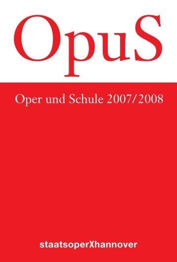 Oper und Schule 2007/2008 - Hauptsache Musik