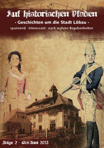 Auf historischen Pfaden - Geschichten um die Stadt Löbau, Ausgabe 2