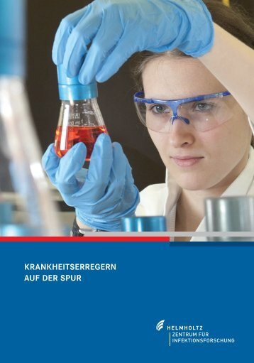 krankheitserregern auf der spur - Helmholtz-Zentrum für ...