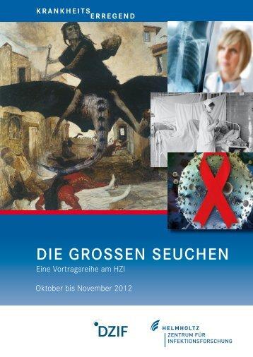 HZI-Vortragsreihe KrankheitsErregend - Helmholtz-Zentrum für ...