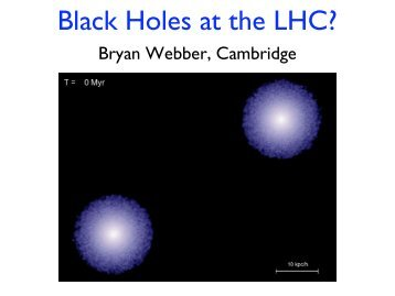Black Holes at the LHC? - High Energy Physics Group - University of ...