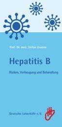 Broschüre der Deutschen Leberhilfe e. V. - Hepatitis B - Am besten ...
