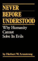 Why Humanity Cannot Solve its Evils - Herbert W. Armstrong