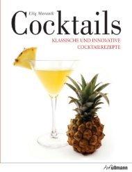 Cocktails, KLASSISCHE UND INNOVATIVE COCKTAILREZEPTE