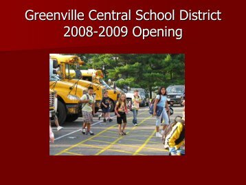 2008-2009 Opening of School - Greenville Central School District