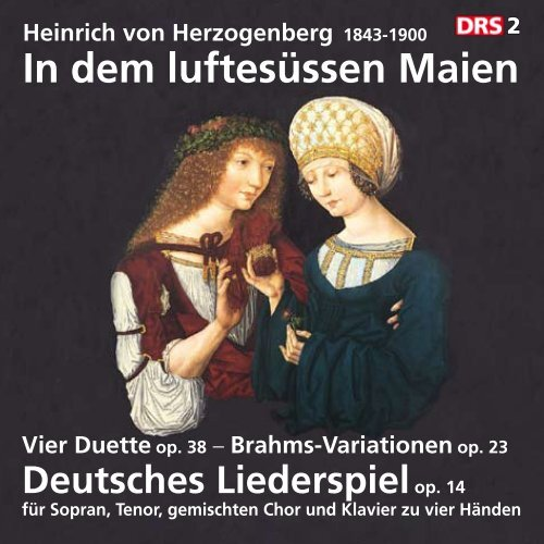 das Booklet zur CD (PDF - Heinrich von Herzogenberg, Komponist