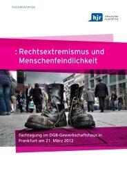 : Rechtsextremismus und Menschenfeindlichkeit - Hessischer ...