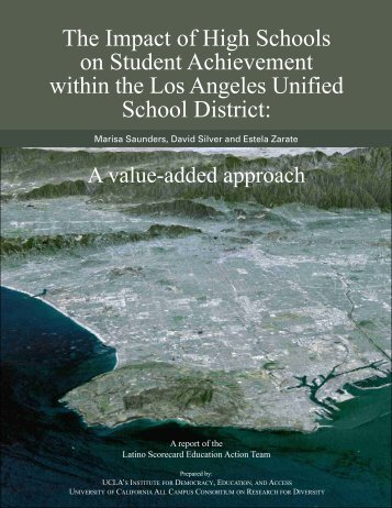 The Impact of High Schools on Student Achievement ... - UCLA/IDEA