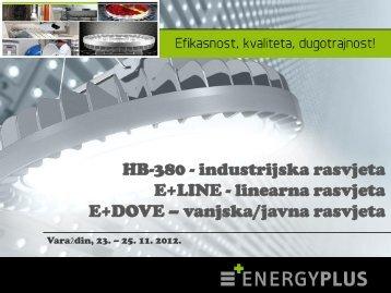 HB-380 - industrijska rasvjeta E+LINE - linearna rasvjeta E+DOVE ...