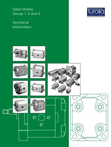 Gear Motors Group 1, 2 and 3 Technical Information - Sauer Bibus
