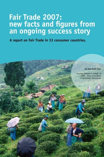 Fair Trade 2007: new facts and figures from an ongoing success story