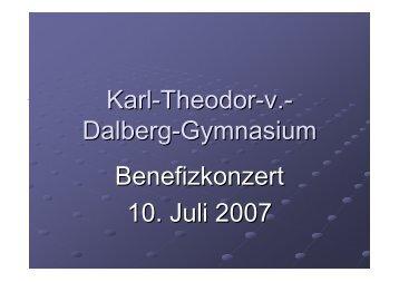 Karl-Theodor-v.- Dalberg-Gymnasium Benefizkonzert 10. Juli 2007