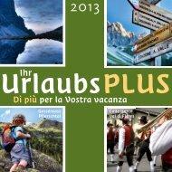 Il più di vacanza 2013 - Tourismusverein Gossensass