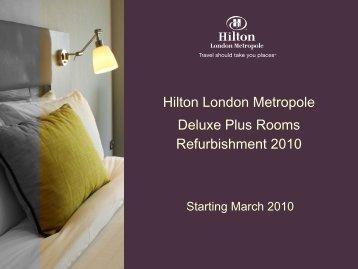 Hilton London Metropole Deluxe Plus Rooms Refurbishment 2010