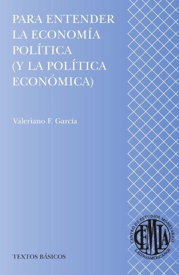 Para entender la economía política (y la política económica)