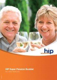 HIP Super Pension Booklet - Health Industry Plan
