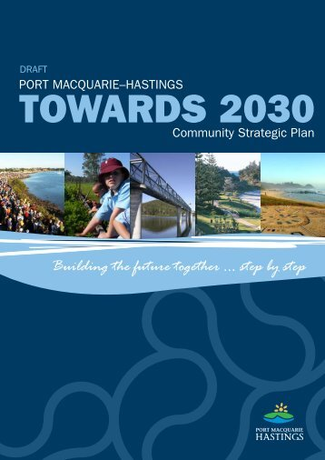 Building the future together ... step by step - Hastings Council - NSW ...