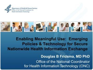 Emerging Policies and Technology for Secure Nationwide ... - himss