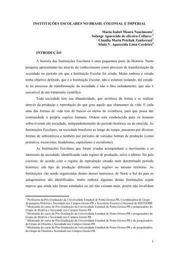 INSTITUIÇÕES ESCOLARES NO BRASIL COLONIAL E ... - histedbr