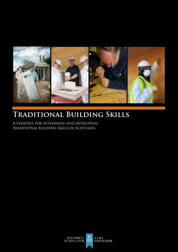 Traditional Building Skills – A Strategy For ... - Historic Scotland