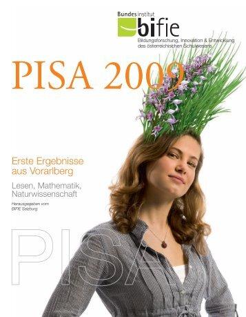 PISA 2009: Erste Ergebnisse aus Vorarlberg - Bifie