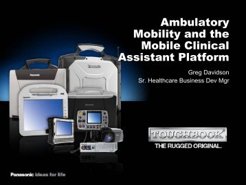 Ambulatory Mobility and the Mobile Clinical Assistant Platform - himss