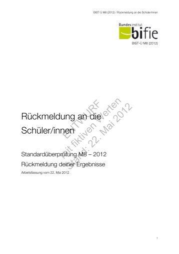 ENTWURF mit fiktiven Werten Stand: 22. Mai 2012 - Bifie