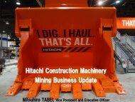 Mining Business Update - Hitachi Construction Machinery