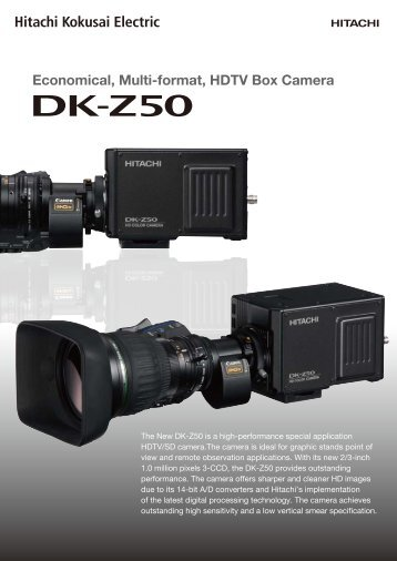 DK-Z50 Product Brochure - Hitachi Kokusai Electric America, Ltd.