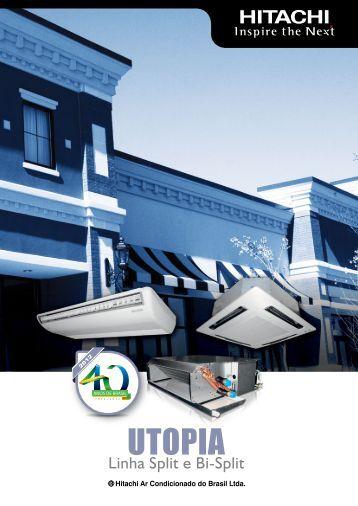 UTOPIA - Hitachi Ar Condicionado do Brasil