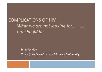 4-Jennifer-Complications of HIV what we are not looking ... - HIV-NAT